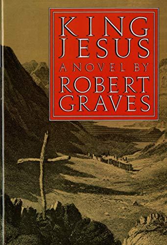 King Jesus: A Novel