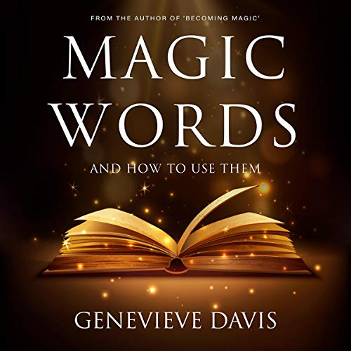 Couverture de Magic Words and How to Use Them