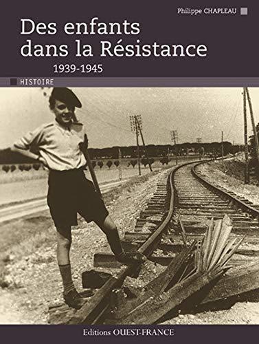 ENFANTS DANS LA RESISTANCE (NP)