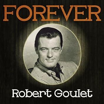 Forever Robert Goulet