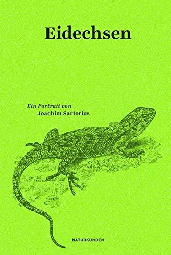 Eidechsen: Ein Portrait (Naturkunden)