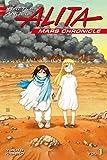 Battle Angel Alita: Mars Chronicle Vol. 1