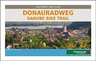 Danube Bike Trail : Passau, Vienna, Bratislava, Bike Guide 1:125,000 (English and German Edition)