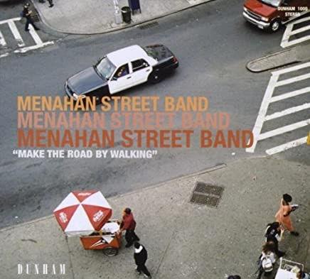 Make the Road by Walking by Menahan Street Band (2008-10-14)