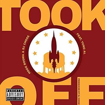 Took Off (feat. Yung Al & Dj Chose)