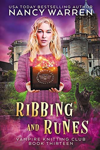 Ribbing and Runes: A Paranormal Cozy Mystery (Vampire Knitting Club Book 13)