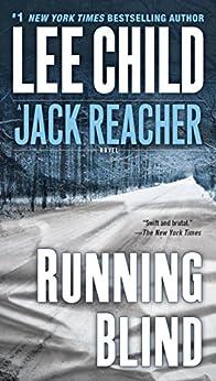 Running Blind (Jack Reacher Book 4) by [Lee Child]