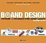 Brand Design - Construire la personnalité d'une marque gagnante de Marco Bassani
