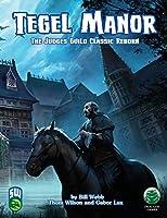 Tegel Manor: Swords and Wizardry