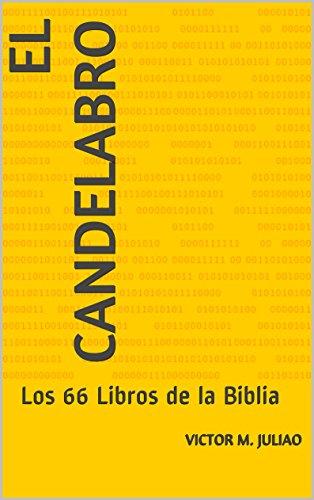 El Candelabro: Los 66 Libros de la Biblia (Spanish Edition)