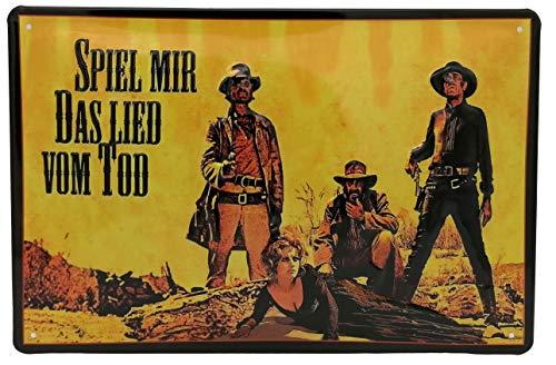 Spiel Mir DAS LIED VOM Tod, Italowestern, geprägtes Film Blechschild 20 x 30 cm, US Vintage Diner Style Retro Metall-Schild Magnet
