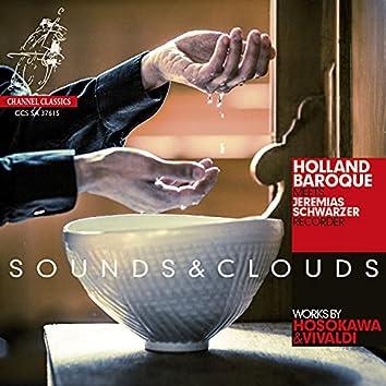 Sounds & Clouds (Works by Hosokawa & Vivaldi)