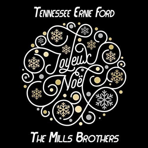 Tennessee Ernie Ford & The Mills Brothers