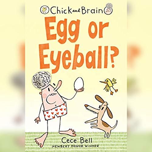 Chick and Brain: Egg or Eyeball? cover art