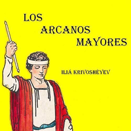 Couverture de Los arcanos mayores [The Major Arcana]