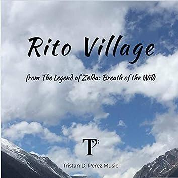 "Rito Village (From ""The Legend of Zelda: Breath of the Wild"")"