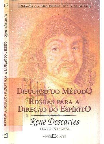 Discurso Do Metodo/Regras Para Direçao Do Espirito