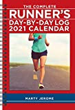 The Complete Runner s Day-By-Day Log 2021 Calendar
