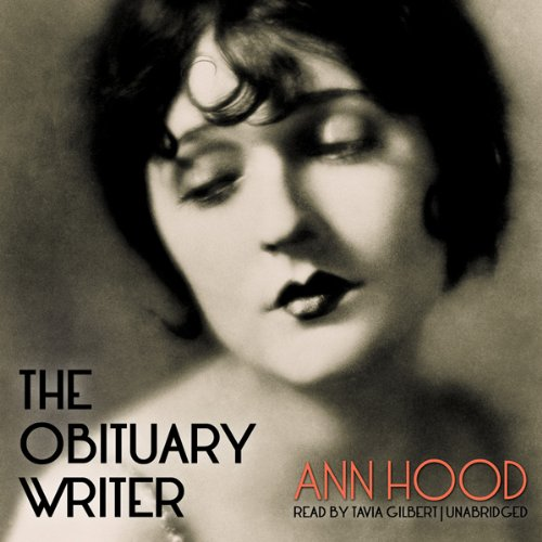 The Obituary Writer                   By:                                                                                                                                 Ann Hood                               Narrated by:                                                                                                                                 Tavia Gilbert                      Length: 7 hrs and 50 mins     816 ratings     Overall 3.9