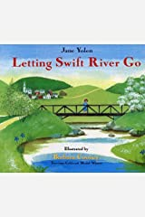 Letting Swift River Go School & Library Binding