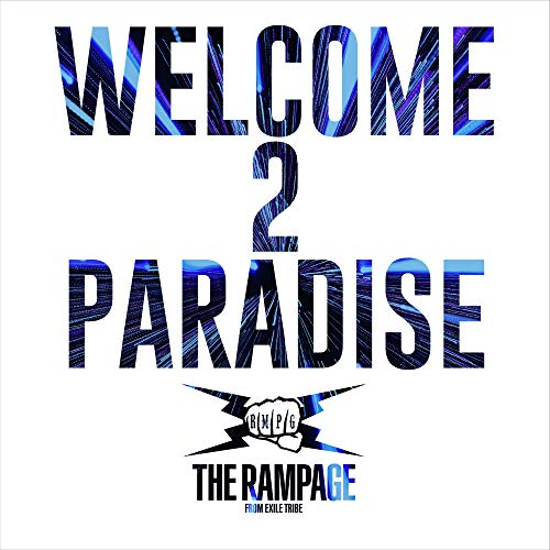[Single]WELCOME 2 PARADISE – THE RAMPAGE from EXILE TRIBE [FLAC + MP3]