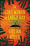 Image of The Goat Woman of Largo Bay: A Novel (1) (A Shadrack Myers Mystery)