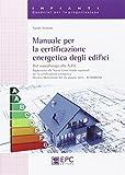 Manuale per la certificazione energetica degli edifici...