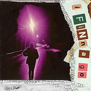 I Finna Go (feat. TK the Grey Fox)