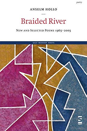 Braided River: New and Selected Poems 1965-2005