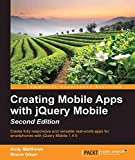 creating mobile apps with jquery mobile - second edition (english edition)