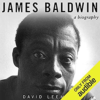 James Baldwin     A Biography              By:                                                                                                                                 David Leeming                               Narrated by:                                                                                                                                 James Patrick Cronin                      Length: 17 hrs and 22 mins     30 ratings     Overall 4.3