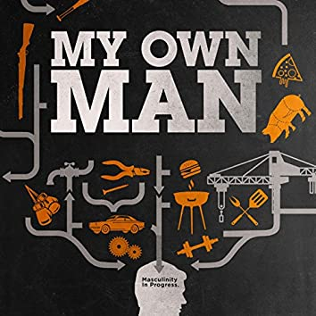 My Own Man (Highlights from the Original Motion Picture Score)