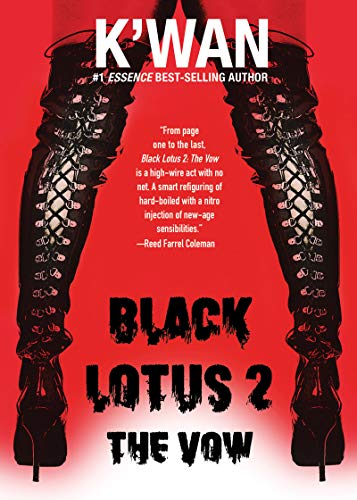 Black Lotus 2: The Vow by [K'wan]