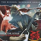 Songtexte von Michael Schenker Group - Walk The Stage: The Highlights