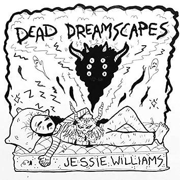 Dead Dreamscapes
