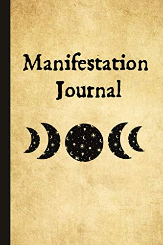 Manifestation Journal: Manifestation Journal: A Guided Notebook Containing the Secret Supercharged Method for Activating the Law of Attraction: ... (Vintage Paper + Black Moons Cover)