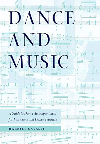 Dance and Music: A Guide to Dance Accompaniment for Musicians and Dance Teachers