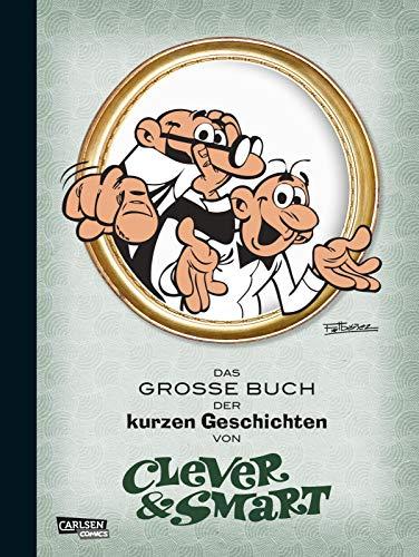 Clever und Smart: Das Große Buch der kurzen Geschichten von CLEVER UND SMART