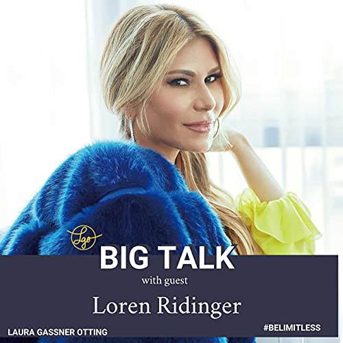 S2E23: Loren Ridinger What does it take to build one of the largest online retailers in the world, and what can we all learn from the woman who did?