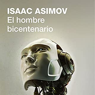 Couverture de El hombre bicentenario [The Bicentennial Man]