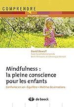 La pleine conscience pour les enfants de David Dewulf