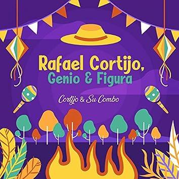 Rafael Cortijo, Genio & Figura