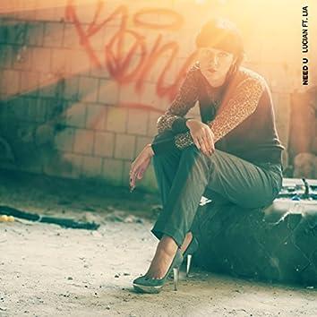 Need U (feat. Lia)