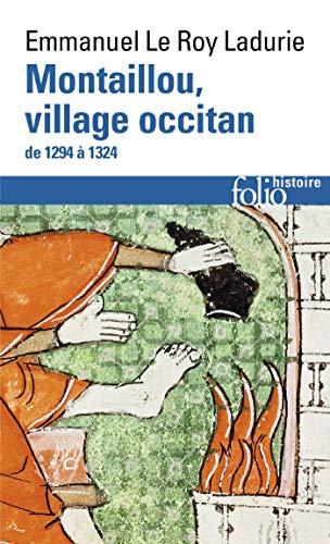 Montaillou, village occitan de 1294 à 1324 (French Edition)