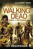 The Walking Dead: Busca e destruição (Vol. 7)