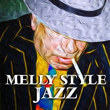 Melly Style Jazz