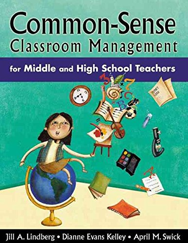 [Common-sense Classroom Management for Middle and High School Teachers] (By: Jill A. Lindberg) [published: February, 2005]