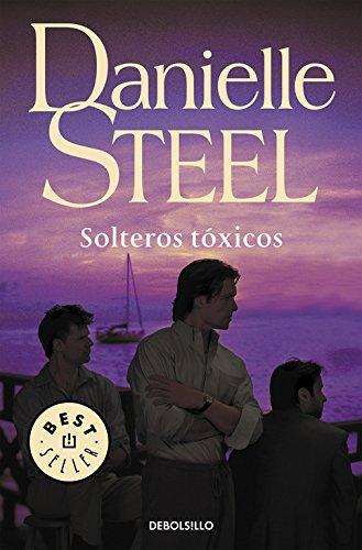 Solteros tóxicos (Best Seller) (Spanish Edition)