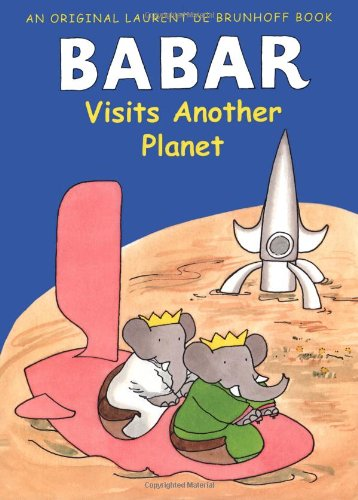 Babar Visits Another Planet (Babar (Harry N. Abrams))の詳細を見る