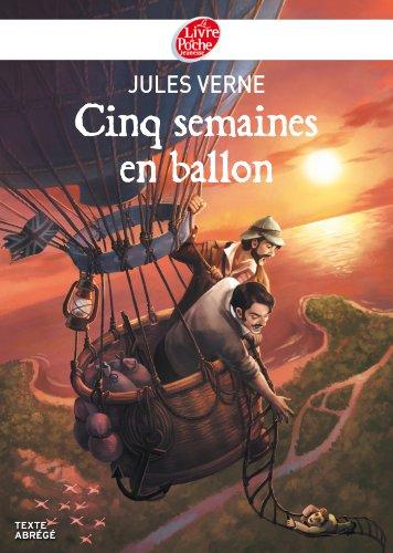 Cinq semaines en ballon - Texte Abrégé (Classique t. 1676)